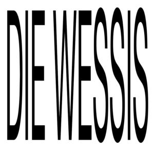 DIE WESSIS